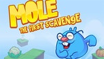 Mole The First Scavanger