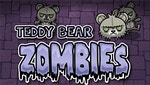 Teddy Bear Zombies