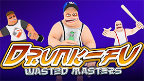 Drunk Fu Wasted Masters
