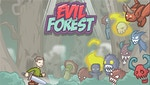 Evil Forest
