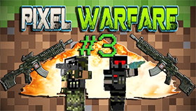 Pixel Warfare 3