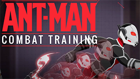 Ant Man: Combat Training