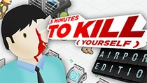 5 Minutes to Kill Yourself - Airport Edition