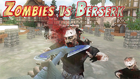 Zombies vs Berserk