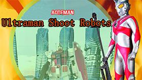 Ultraman Shoot Robots