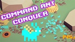 Command Ant Conquer