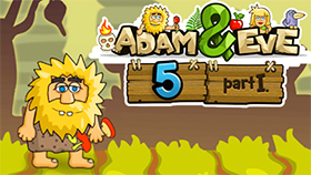 Adam and Eve 5 Part 1